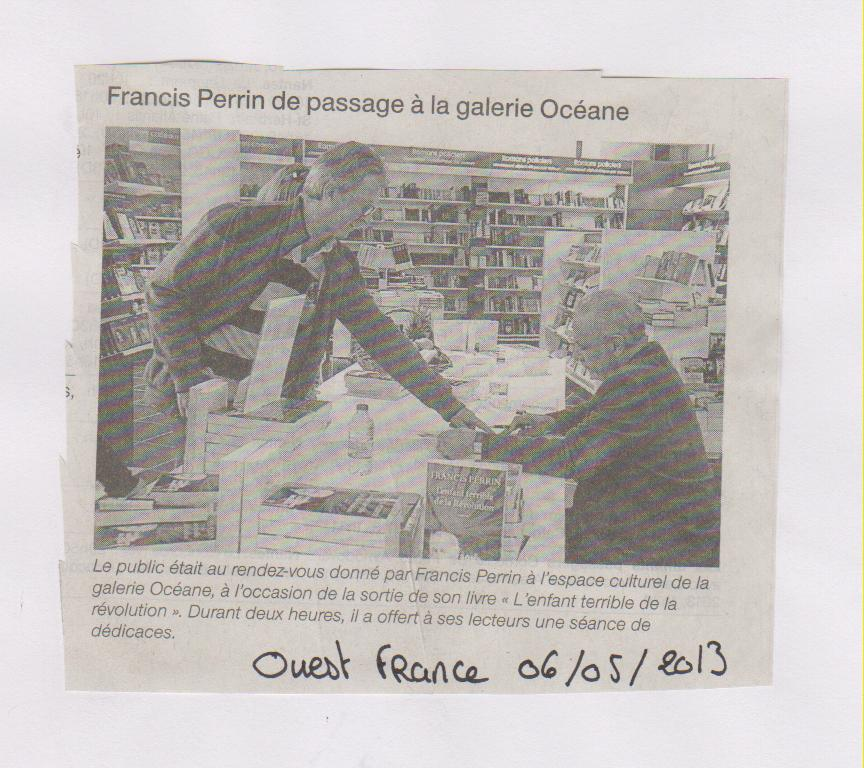06.05.2013 - OUEST FRANCE - FRANCIS PERRIN