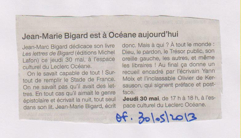 30.05.2013 - OUEST FRANCE - J.M BIGARD